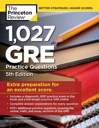 1,027 GRE Practice Questions, 5th Edition by Princeton Review