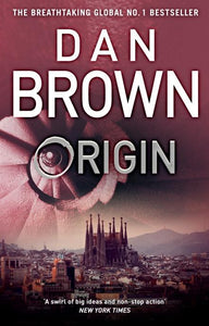 Origin (Robert Langdon, Book 5) by Dan Brown