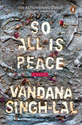 So All Is Peace by Vandana Singh-Lal