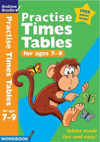 Practise Times Tables for Ages 7-9 (Workbook) by Andrew Brodie