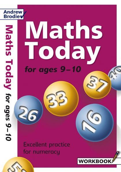Maths Today for ages 9-10 (Workbook) by Andrew Brodie