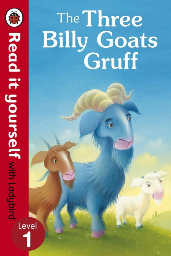 Read It Yourself - The Three Billy Goats Gruff - Level 1 by Ladybird