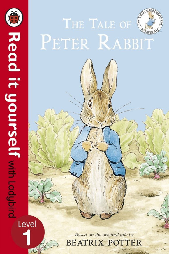 Read It Yourself: The Tale of Peter Rabbit - Level 1 by Ladybird
