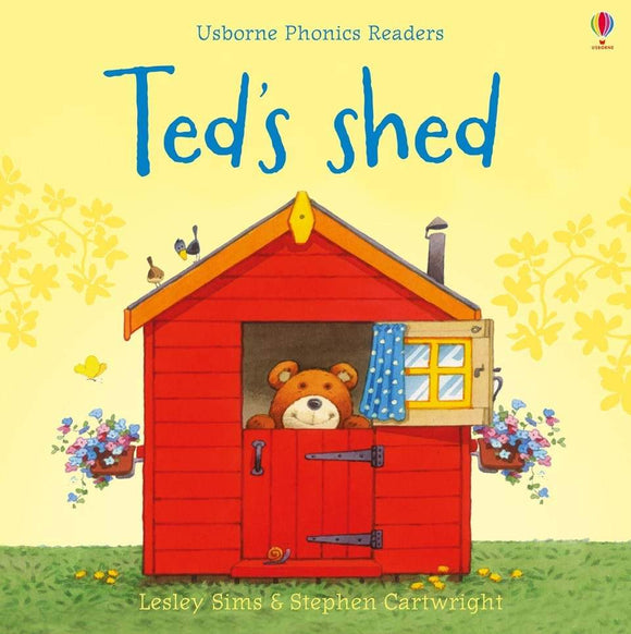 Ted's Shed (Usborne Phonics Readers) by Lesley Sims