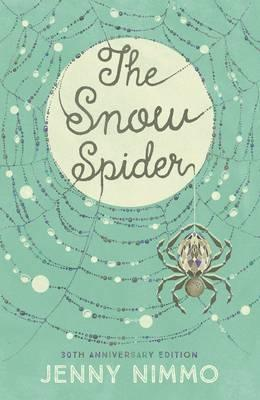 The Snow Spider (30th Anniversary Edition) by Jenny Nimmo