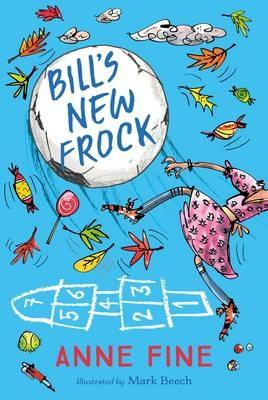 Bills New Frock (Egmont Modern Classics) by Anne Fine