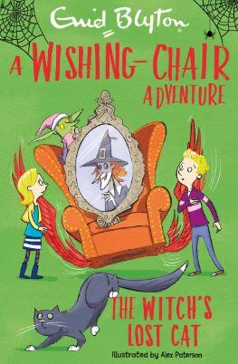 The Witch's Lost Cat: A Wishing-Chair Adventure (Blyton Young Readers) by Enid Blyton