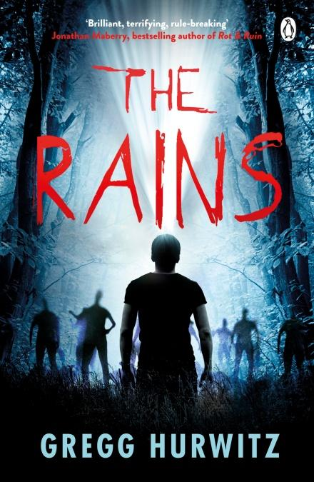 The Rains (Rains Brothers, Book 1) by Gregg Hurwitz