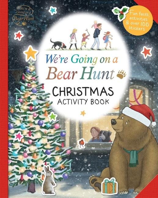 We're Going on a Bear Hunt: Christmas Activity Book by NA