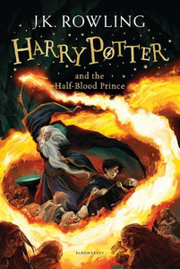 Harry Potter and the Half-Blood Prince (Harry Potter, Book 6) by J.K. Rowling