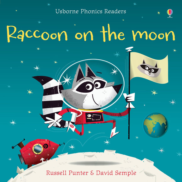 Raccoon on the Moon (Usborne Phonics Readers) by Russell Punter
