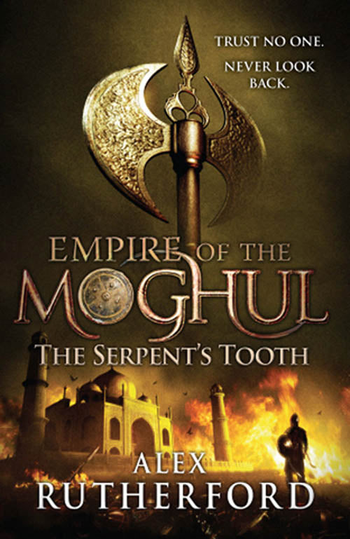 Empire Of The Moghul: The Serpents Tooth