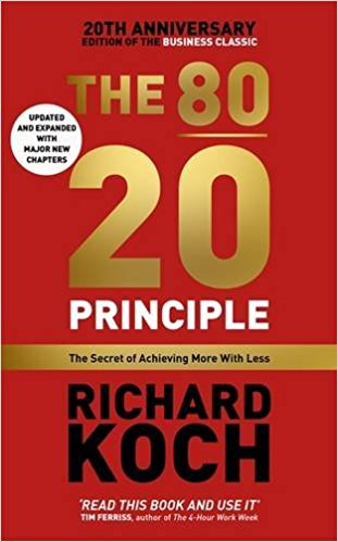 The 80/20 Principle (Updated 20th Anniversary Edtn.)