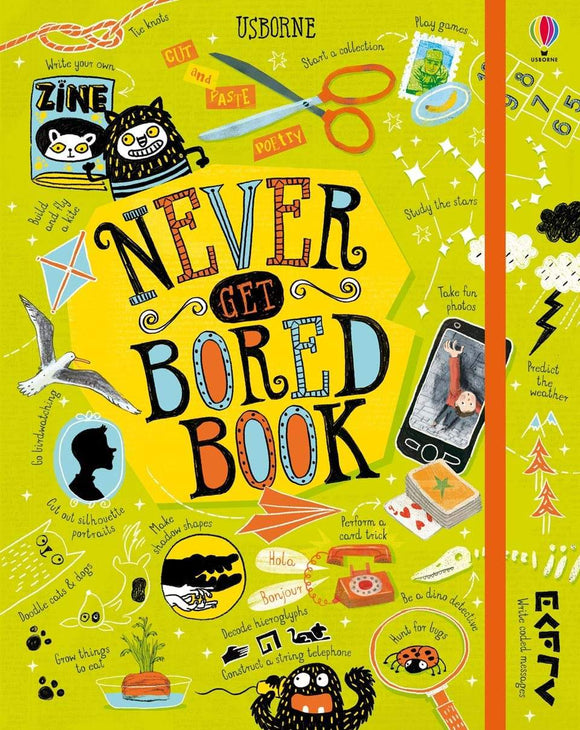 Never Get Bored Book by James Maclaine with Sarah Hull & Rose Hall