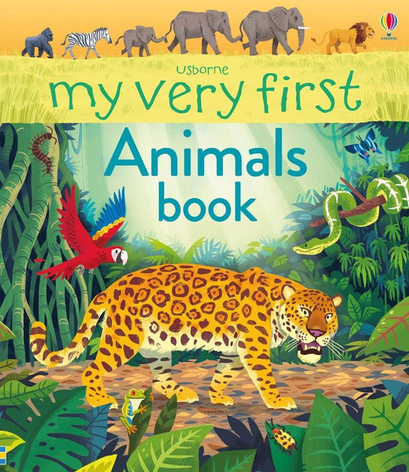 My Very First Animals Book (Usborne) by Alice James