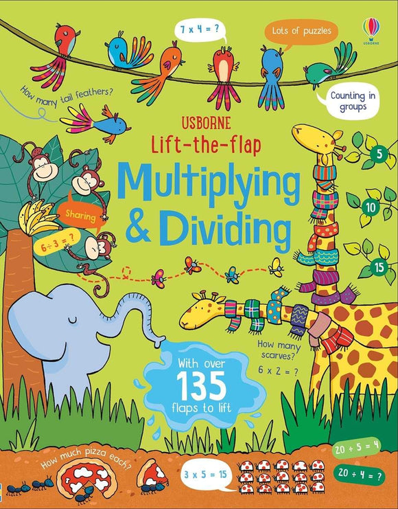 Usborne Lift the flap Multiplying and Dividing by Lara Bryan