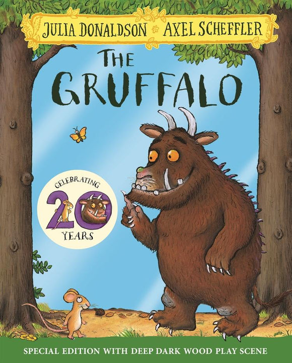 The Gruffalo 20th Anniversary Edition by Julia Donaldson
