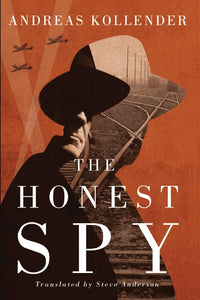 The Honest Spy by Andreas Kollender