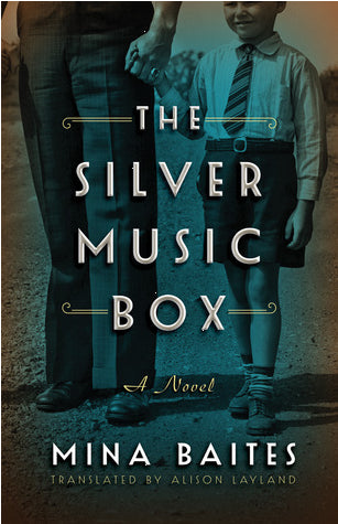The Silver Music Box (Silver Music Box, Book 1) by Mina Baites