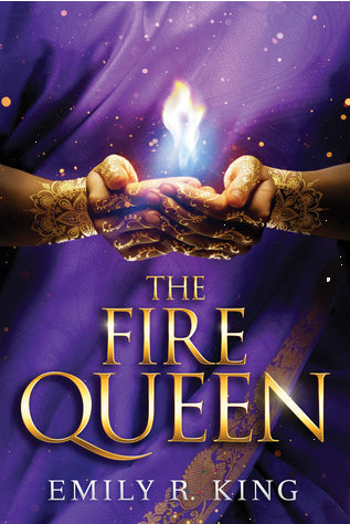 The Fire Queen (The Hundredth Queen, Book 2)  by Emily R. King