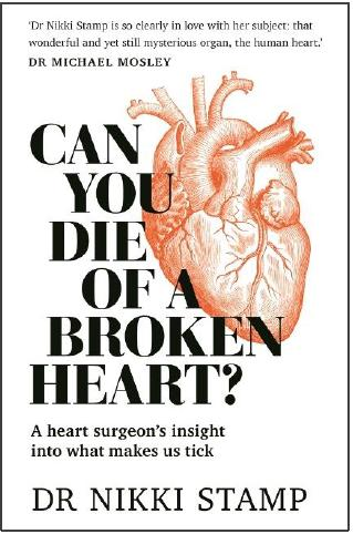 Can You Die of a Broken Heart? by Dr Nikki Stamp