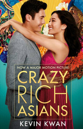 Crazy Rich Asians (Film Tie-in) by Kevin Kwan