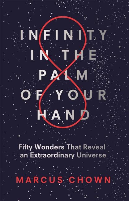 Infinity in the Palm of Your Hand by Marcus Chown