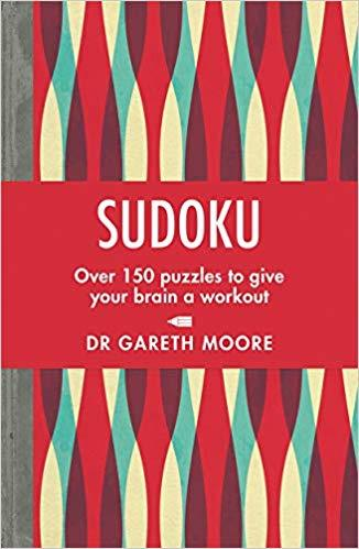Sudoku: Over 150 puzzles to give your brain a workout by Dr Gareth Moore