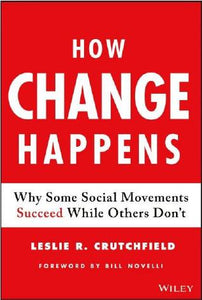 How Change Happens by Leslie R. Crutchfield
