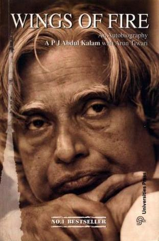 Wings of Fire: An Autobiography by A.P.J. Abdul Kalam with Arun Tiwari