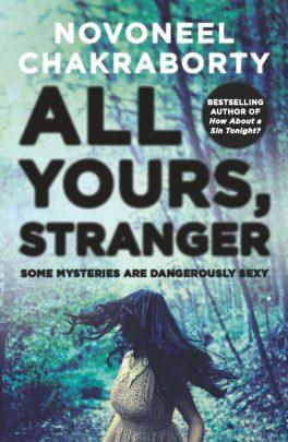 All Yours, Stranger by Novoneel Chakraborty