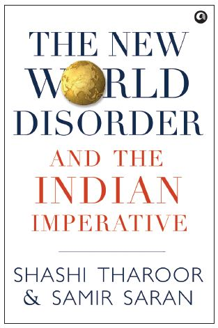 The New World Disorder and the Indian Imperative by Shashi Tharoor & Samir Saran