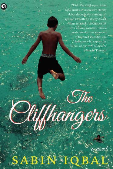 The Cliffhangers: A Novel by Sabin Iqbal
