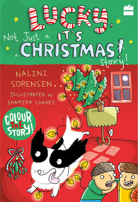 Lucky, It's Not Just a Christmas Story! by Nalini Sorensen