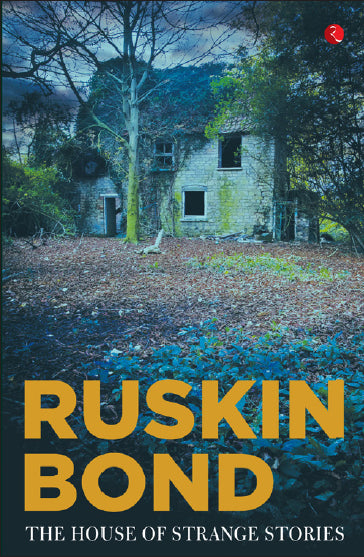 The House of Strange Stories by Ruskin Bond