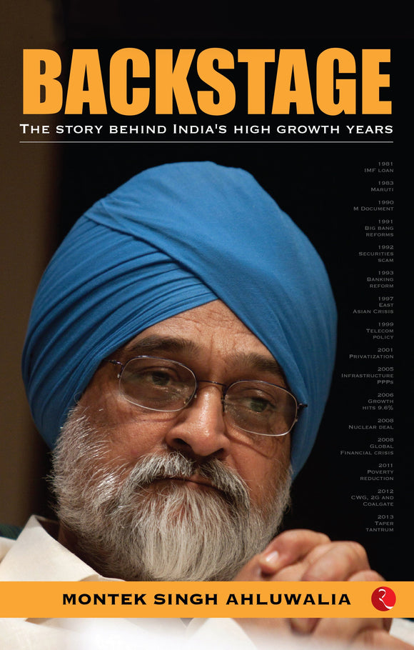 BACKSTAGE: The Story behind India's High Growth Years by Montek Singh Ahluwalia