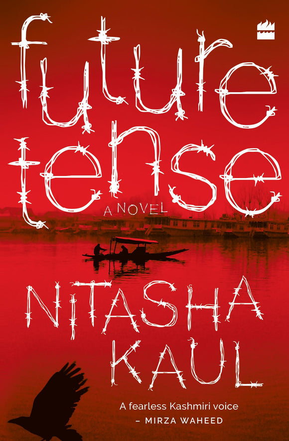 Future Tense by Nitasha Kaul