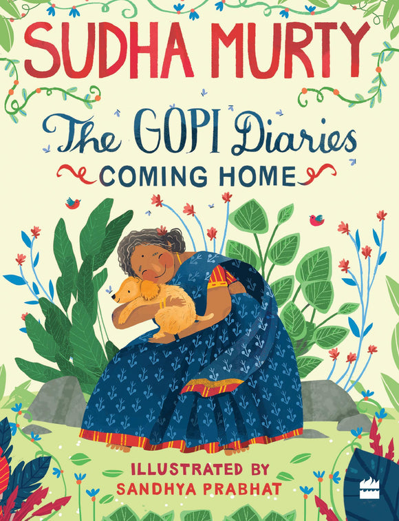 The Gopi Diaries : Coming Home by Sudha Murty