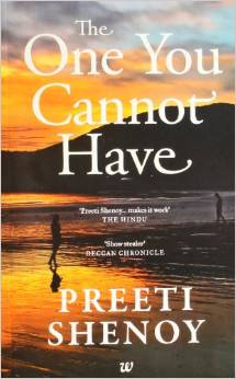 The One You Cannot Have by Preeti Shenoy