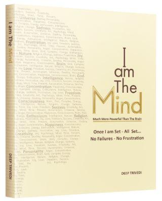 I am The Mind by Deep Trivedi