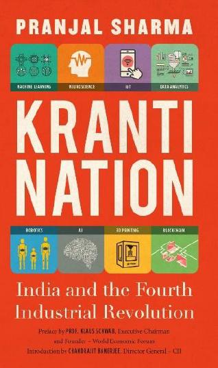Kranti Nation: India and the Fourth Industrial Revolution by Pranjal Sharma