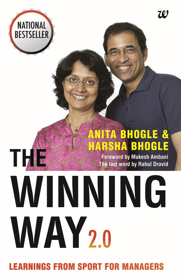 The Winning Way 2.0: Learnings From Sport for Managers by Anita Bhogle & Harsha Bhogle