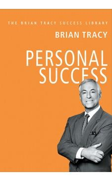 Personal Success (The Brian Tracy Success Library) by Brian Tracy