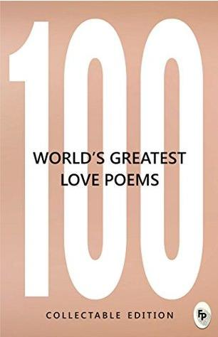 100 World's Greatest Love Poems by Various