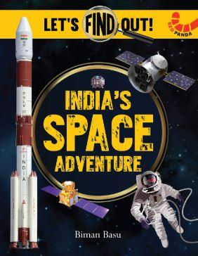India's Space Adventure (Let's Find Out) by Biman Basu
