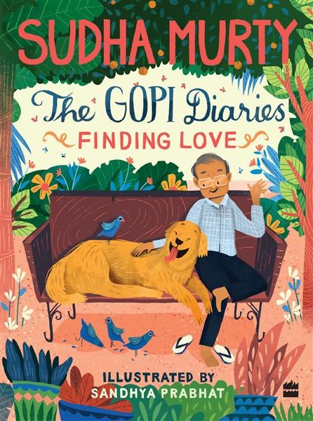 The Gopi Diaries: Finding Love by Sudha Murty