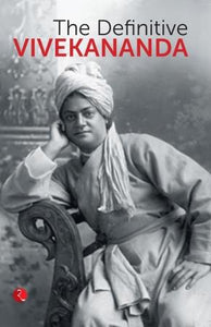 The Definitive Vivekananda by Rupa Publications