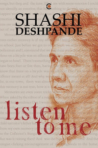 Listen to Me by Shashi Deshpande