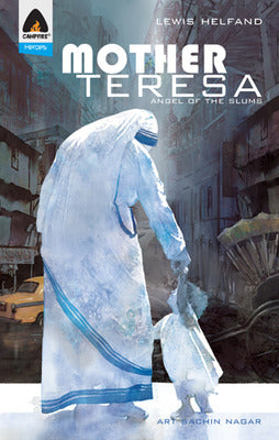 Mother Teresa: Angel of the Slums
