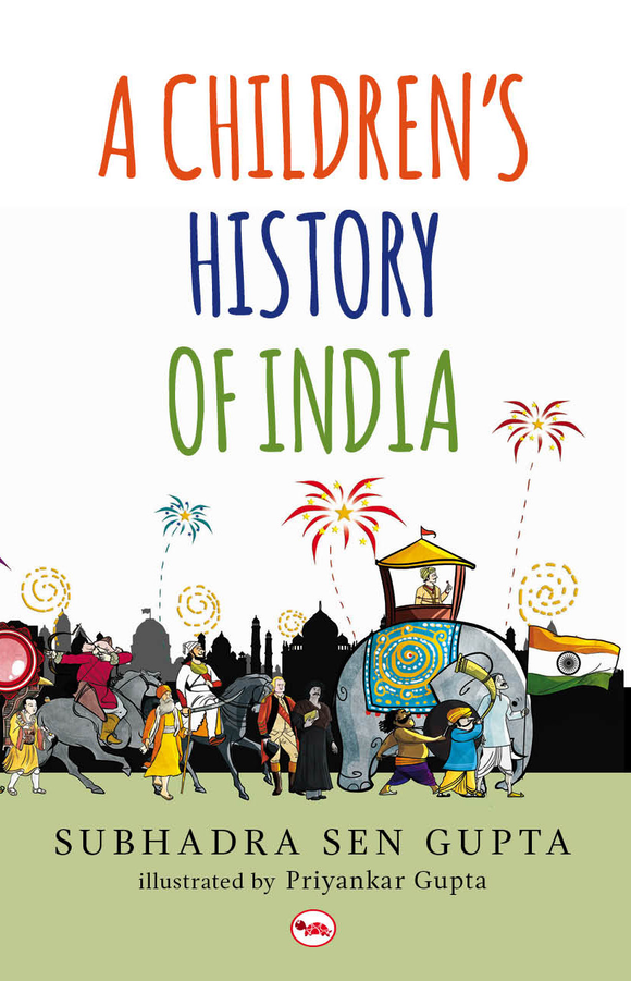 A Children's History of India by Subhadra Sen Gupta